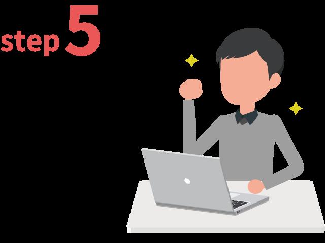 ご登録からお仕事までの流れ ステップ5 いよいよ業務開始